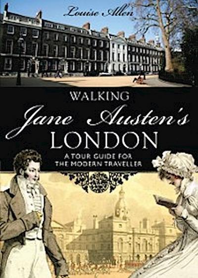 Walking Jane Austen s London