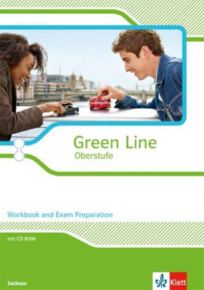 Green Line Oberstufe. Klasse 11/12. Workbook and Exam preparation mit CD-ROM. Ausgabe 2015. Sachsen