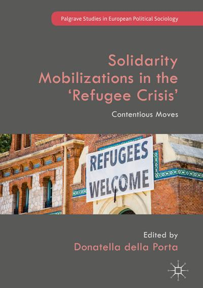 Solidarity Mobilizations in the 'Refugee Crisis'