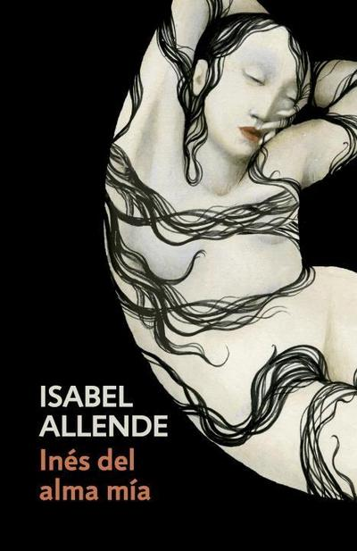 Inés del Alma Mía: Spanish-Language Edition of Inés of My Soul