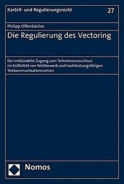 Die Regulierung des Vectoring