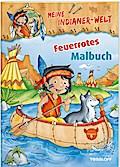 Meine Indianer-Welt. Feuerrotes Malbuch; Mit 16 feuerroten Seiten!; Malbücher und -blöcke; Ill. v. Lohr, Stefan; Deutsch; teils farb.