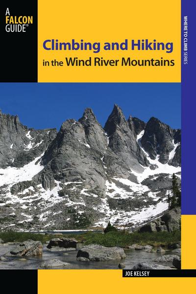 Climbing and Hiking in the Wind River Mountains