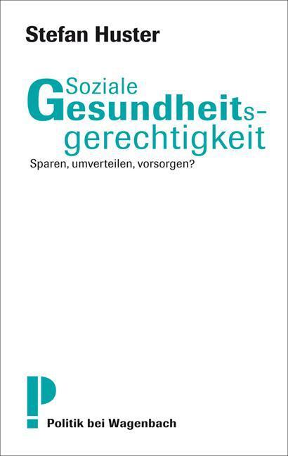 NEU Soziale Gesundheitsgerechtigkeit Stefan Huster 136398