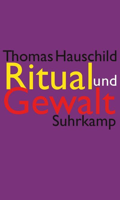 Ritual und Gewalt