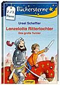 Lanzelotta Rittertochter - Das große Turnier  ...