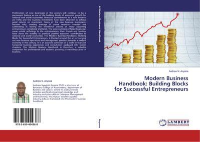 Modern Business Handbook: Building Blocks for Successful Entrepreneurs