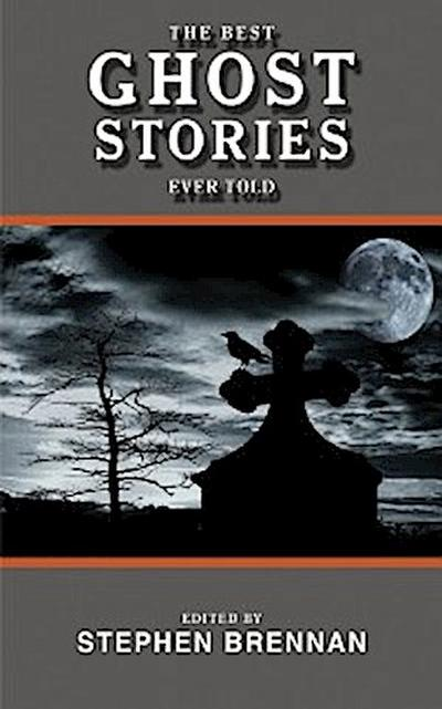 Best Ghost Stories Ever Told