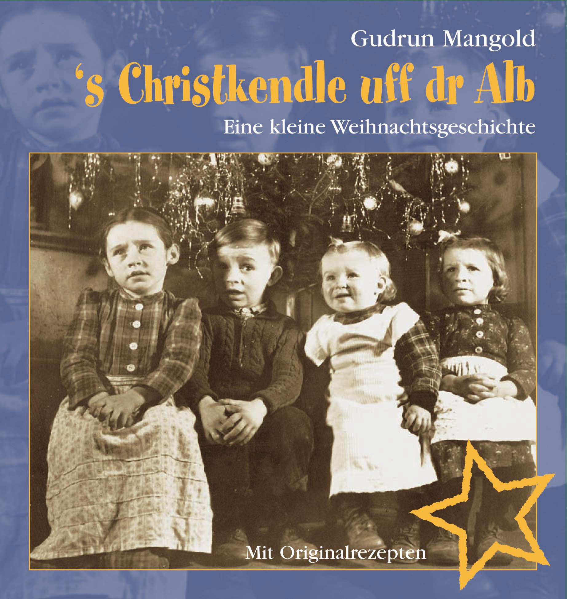 's Christkendle uff dr Alb Gudrun Mangold