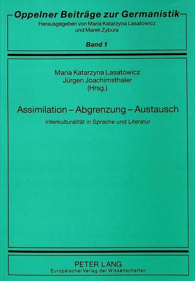 Assimilation - Abgrenzung - Austausch