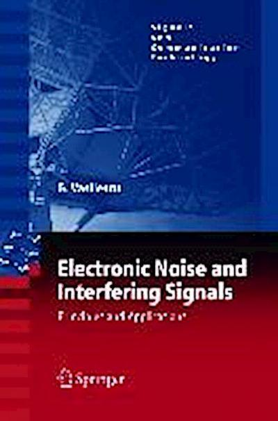 Electronic Noise and Interfering Signals