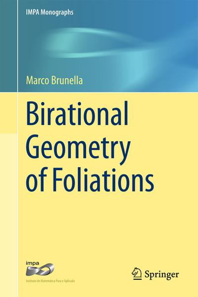Birational Geometry of Foliations