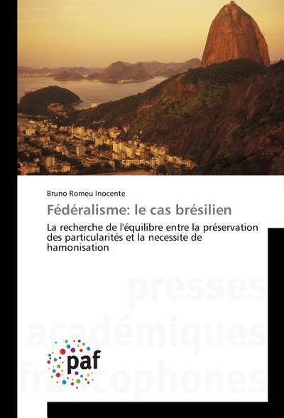 Fédéralisme: le cas brésilien