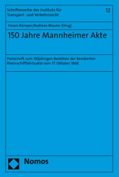 150 Jahre Mannheimer Akte