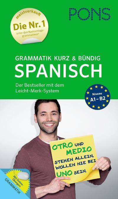 PONS Grammatik kurz & bündig Spanisch: Der Bestseller mit dem Leicht-Merk-System