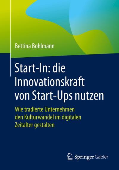 Start-In: die Innovationskraft von Start-Ups nutzen