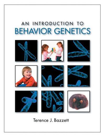 INTRO TO BEHAVIOR GENETICS