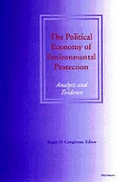 The Political Economy of Environmental Protection: Analysis and Evidence