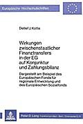 Wirkungen zwischenstaatlicher Finanztransfers in der EG auf Konjunktur und Zahlungsbilanz