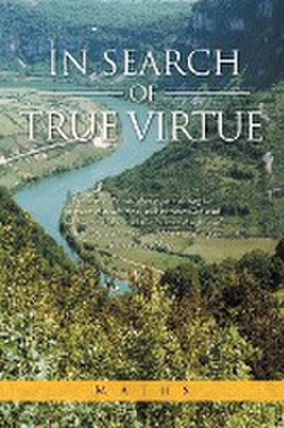 In Search of True Virtue