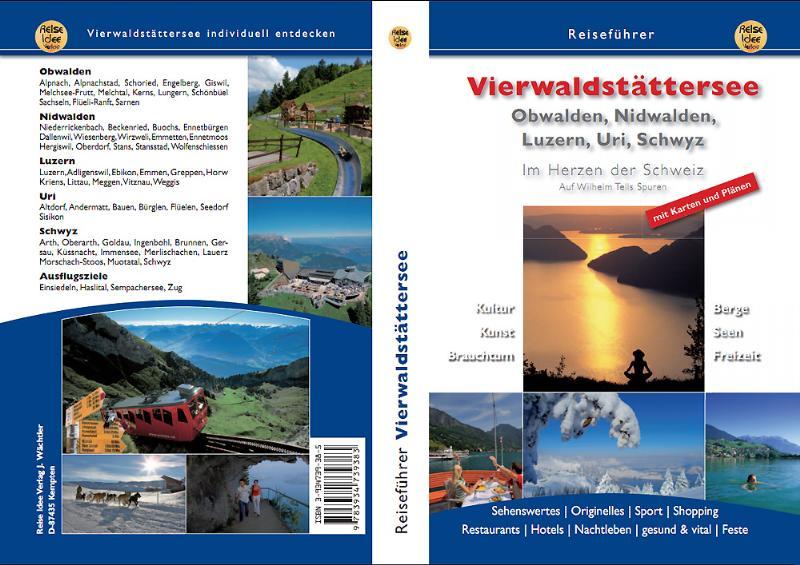 Vierwaldstättersee Obwalden, Nidwalden Luzern,  Uri ,Schwyz Marika Waltenbe ...