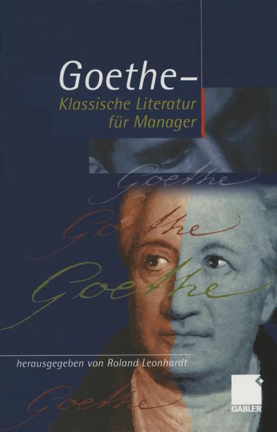 Geothe - Klassische Literatur fur Manager