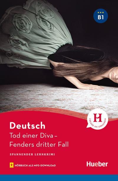 Tod einer Diva. Fenders dritter Fall - Lektüre mit Audios online
