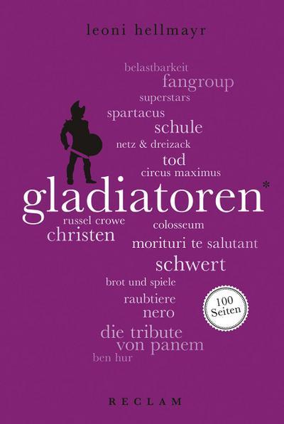 Gladiatoren. 100 Seiten