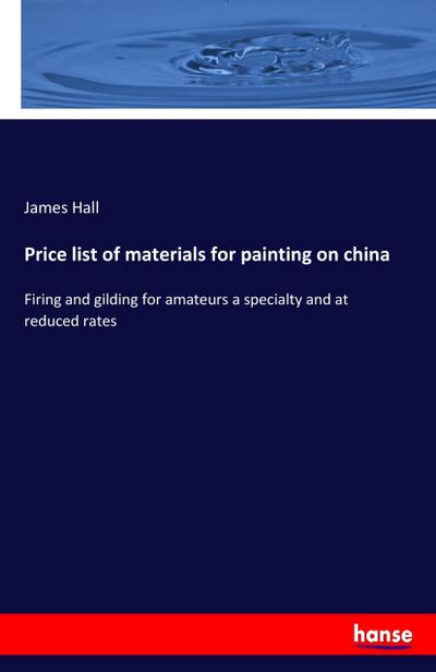 Price list of materials for painting on china
