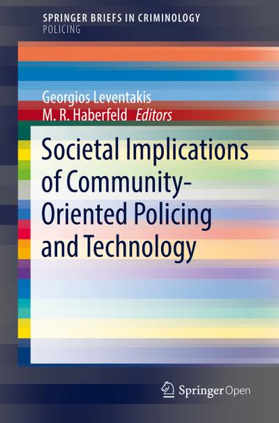 Societal Implications of Community-Oriented Policing and Technology