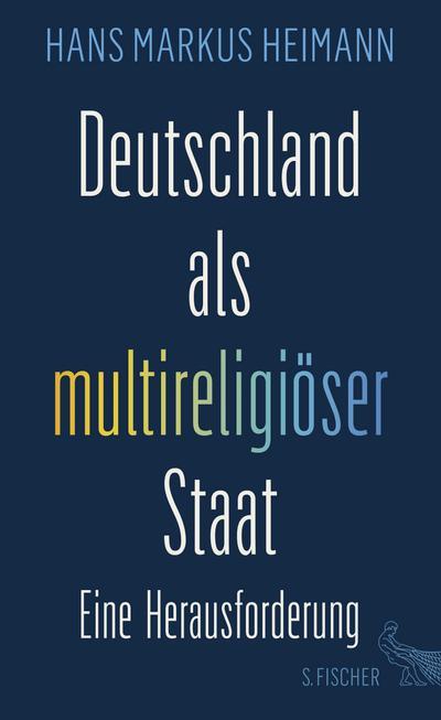 Deutschland als multireligiöser Staat - eine Herausforderung