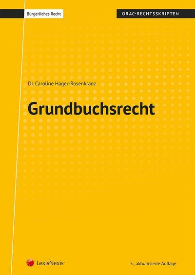 Grundbuchsrecht (Skriptum) (Skripten)