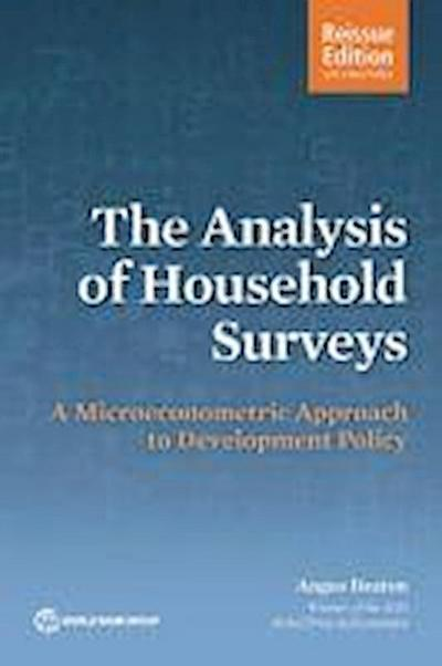 The Analysis of Household Surveys (Reissue Edition with a New Preface)