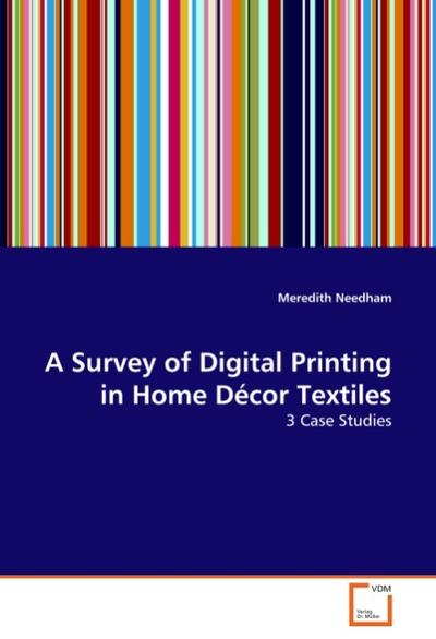 A Survey of Digital Printing in Home Décor Textiles