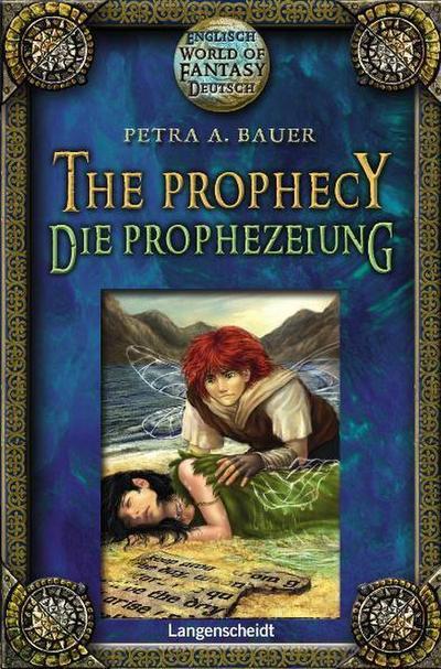 The Prophecy - Die Prophezeiung (World of Fantasy)