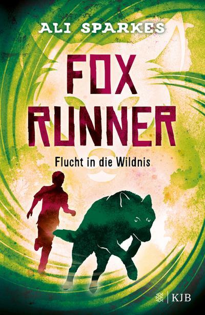 Fox Runner - Flucht in die Wildnis