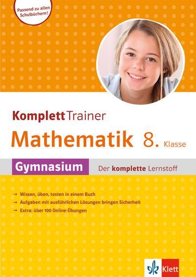 KomplettTrainer Gymnasium Mathematik 8. Klasse