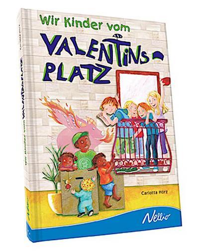 Wir Kinder vom Valentinsplatz