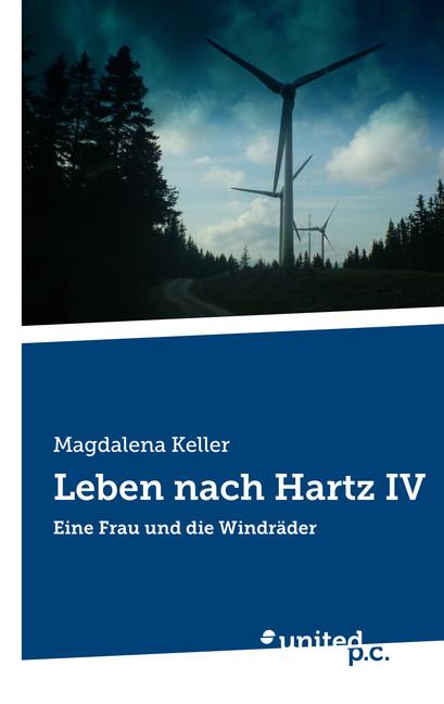 Leben nach Hartz IV Magdalena Keller