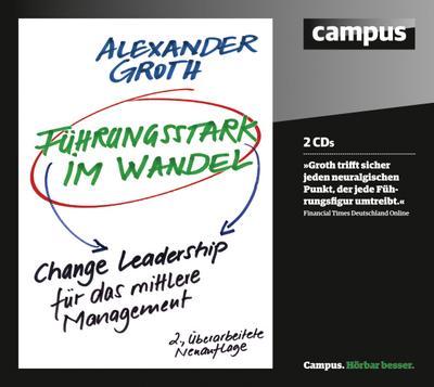 Führungsstark im Wandel, 2 Audio-CDs