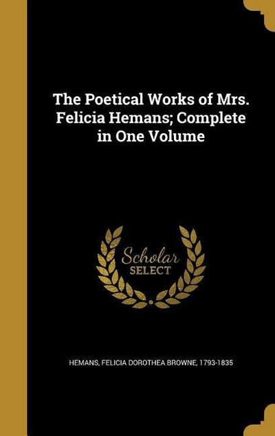 POETICAL WORKS OF MRS FELICIA