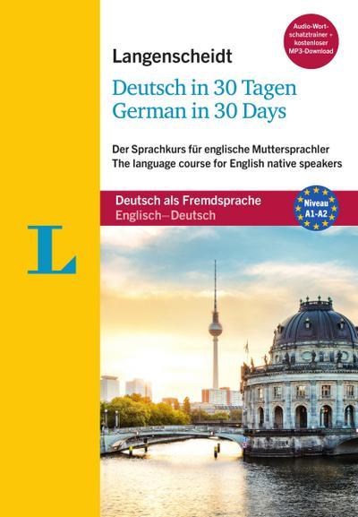 Langenscheidt Deutsch in 30 Tagen - German in 30 days - Sprachkurs mit Buch, 2 Audio-CDs, 1 MP3-CD und MP3-Download