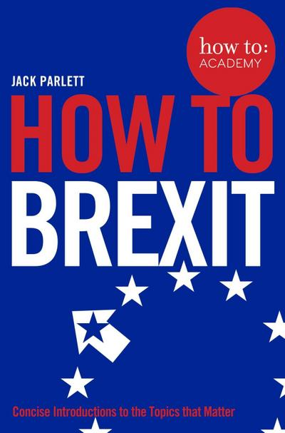 How To Brexit