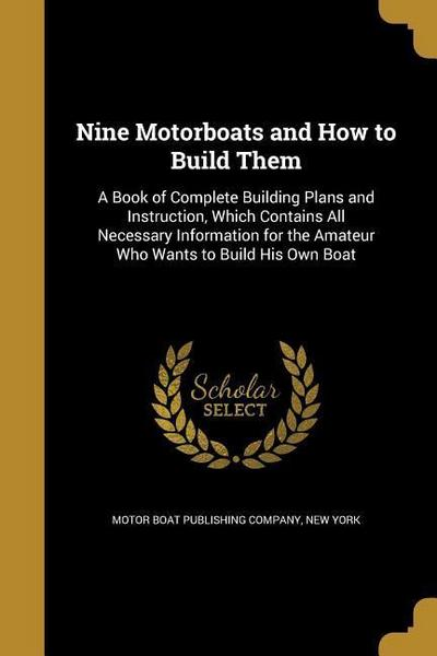 9 MOTORBOATS & HT BUILD THEM