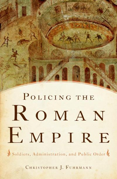 Policing the Roman Empire