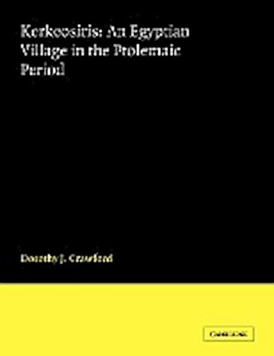 Kerkeosiris: An Egyptian Village in the Ptolemanic Period