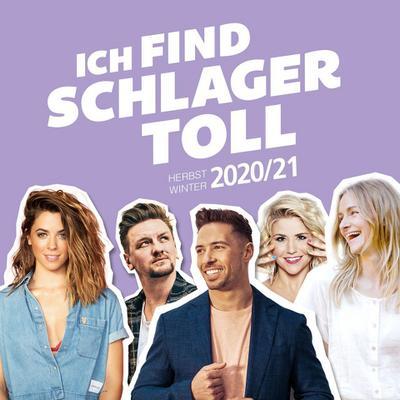 Ich find Schlager toll - Herbst / Winter 2020/21