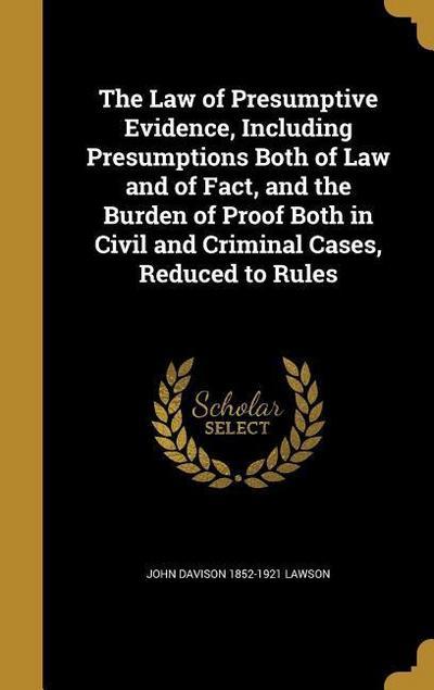 LAW OF PRESUMPTIVE EVIDENCE IN