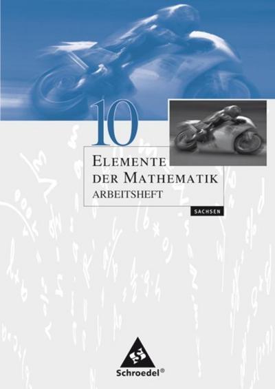 Elemente der Mathematik 10. Arbeitsheft. Sachsen