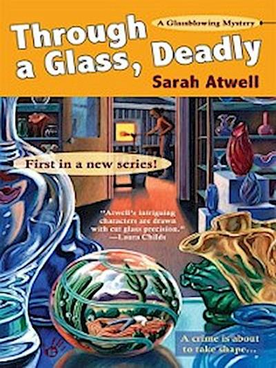 Through a Glass, Deadly